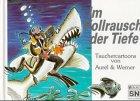 Im Vollrausch der Tiefe: Tauchercartoons (Hardback): Aurel Voigt, Werner