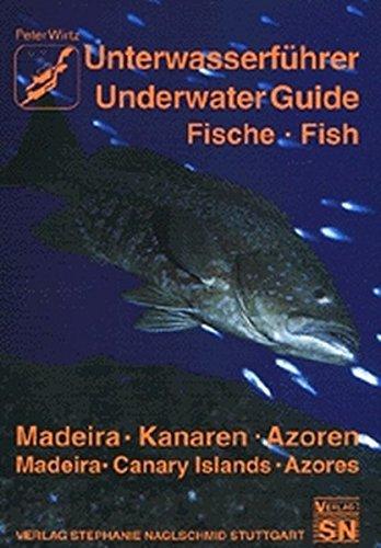 9783927913295: Unterwasserführer Madeira, Kanaren, Azoren: Fische.