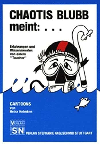 Chaotis Blubb meint:...: Erfahrungen und Wissenswertes von einem 'Taucher': Helmken, ...