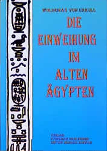 9783927913974: Die Einweihung im alten Ägypten: Nach dem Buch Thot geschildert