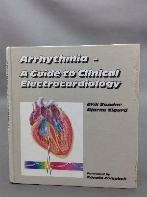 9783927925021: Arrhythmia - A Guide to Clinical Electrocardiology