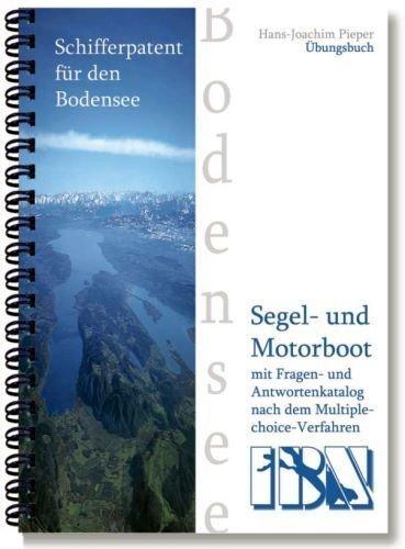 9783927936591: Schifferpatent f�r den Bodensee mit Fragen- und Antwortenkatalog: Allgemeiner Teil