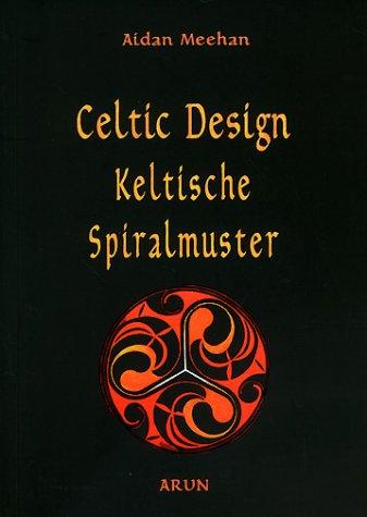 9783927940482: Celtic Design, Keltische Spiralmuster