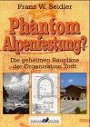 9783927957244: Phantom Alpenfestung?