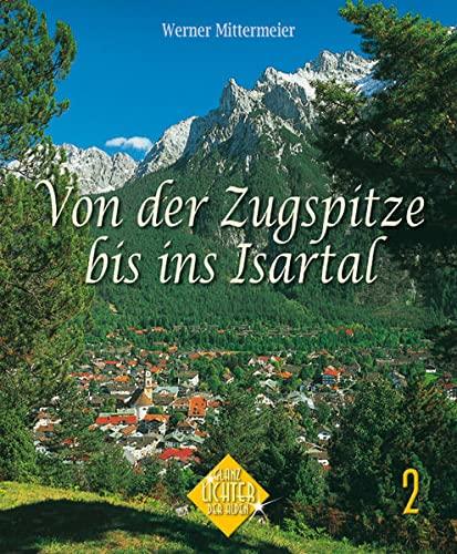 Von der Zugspitze bis ins Isartal: Hirschbichler, Albert