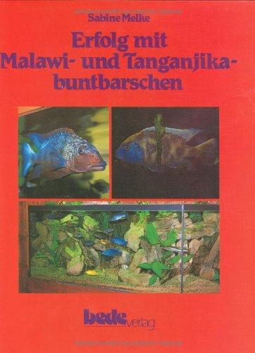 9783927997028: Erfolg mit Malawi- und Tanganjika-Buntbarschen