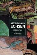 9783927997714: Insektenfressende Echsen im Terrarium. by