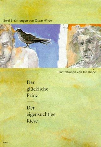 Der glückliche Prinz / Der eigensüchtige Riese.: Wilde, Oscar