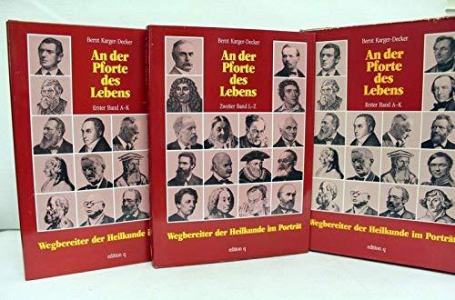An der Pforte des Lebens, 2 Bde.: Karger-Decker, Bernt