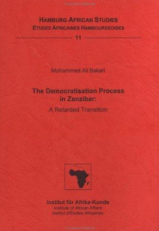 9783928049719: The democratisation process in Zanzibar: A retarded transition (Hamburg African studies)