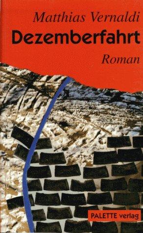 9783928062121: Dezemberfahrt: Autobiographischer Roman