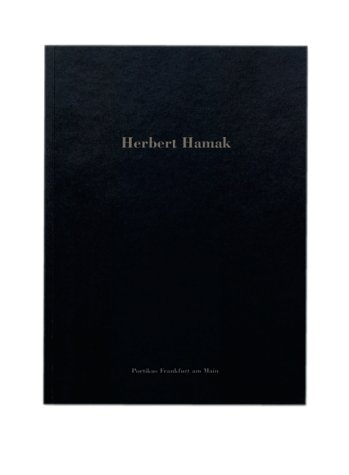Herbert Hamak. Text in German & English.: Hamak, Herbert.