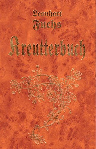 New Kreutterbuch: Fuchs, Leonhart
