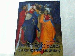 9783928127912: Die Très Belles Heures von Jean de France Duc de Berry