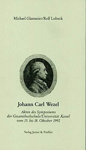 Johann Carl Wezel: Michael Glasmeierm; Rolf