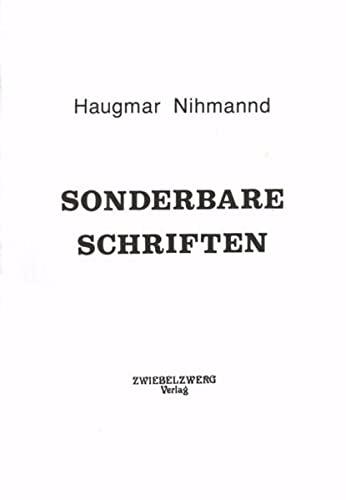 Sonderbare Schriften: Nihmannd, Haugmar; Elfers, Achim