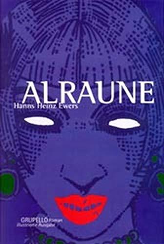 Alraune.: Hanns Heinz Ewers
