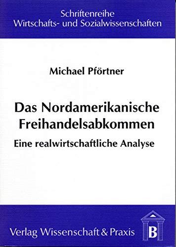 Das Nordamerikanische Freihandelsabkommen: Michael Pf�rtner