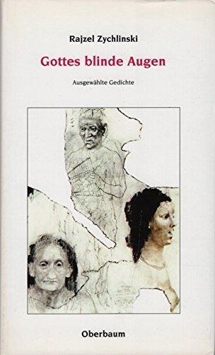 9783928254274: Gottes blinde Augen: Ausgewählte Gedichte (German Edition)