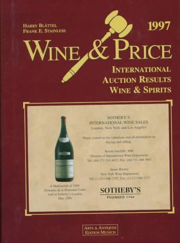 9783928263214: Wine and Price 1997: International Auction Results Wine and Spirits