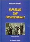 9783928275798: Hippeding und Puparschknall. Magdeburger damals