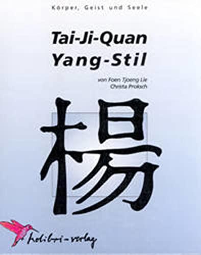 Tai-Ji-Quan Yang-Stil: Foen Tjoeng Lie