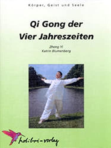 Qi Gong der Vier Jahreszeiten: Yi Zheng