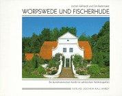 Worpswede und Fischerhude: Kallhardt, Jochen und