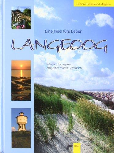 9783928327985: Langeoog. Eine Insel fürs Leben