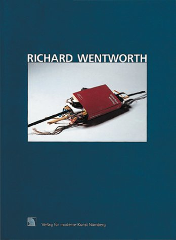 Richard Wentworth . London, Freiburg, Göppingen, Bonn [Kunstverein Freiburg, 19. September - 2. N...
