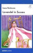 9783928352154: Lavendel in Sussex
