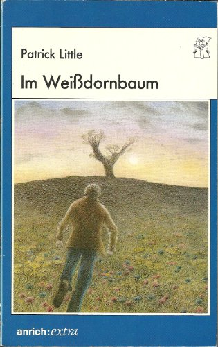 9783928352284: Im Weissdornbaum