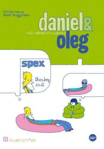 9783928387828: Daniel & Oleg: Du weisst, ich weiss
