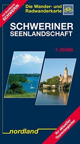 Schweriner Seenlandschaft 1 : 50 000. Die Wander- und Radwanderkarte: Mit Stadtkarte Schwerin. Ihr ...