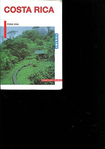 9783928402026: Costa Rica. Pura Vida