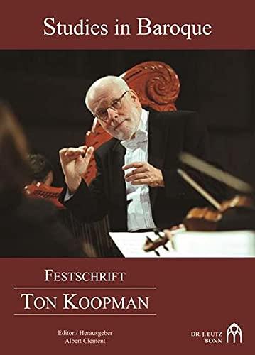 9783928412162: Studies in baroque : festschrift Ton Koopman