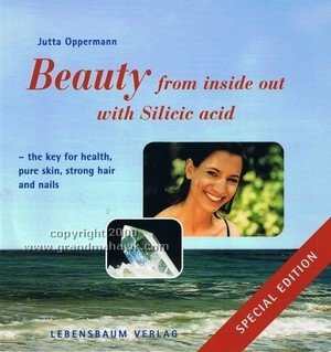 BEAUTY FROM INSIDE OUT WITH SILICIC ACID: Opperman, Jutta