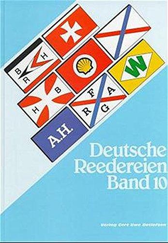 Deutsche Reederein Band 10: Detlefsen, Gert Uwe