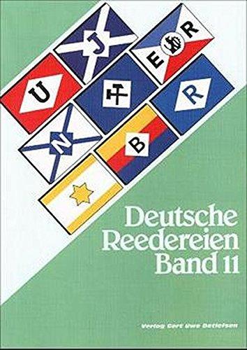 9783928473552: Deutsche Reedereien Band 11