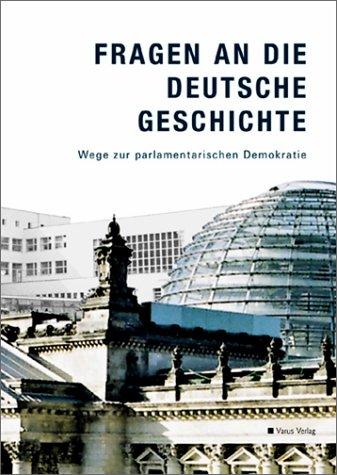 9783928475365: Fragen an die deutsche Geschichte