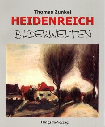 9783928498951: Bernd Heidenreich, Bilderwelten