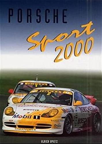 9783928540278: Porsche Sport 2000: Offizielles Porsche Motorsport Jahrbuch