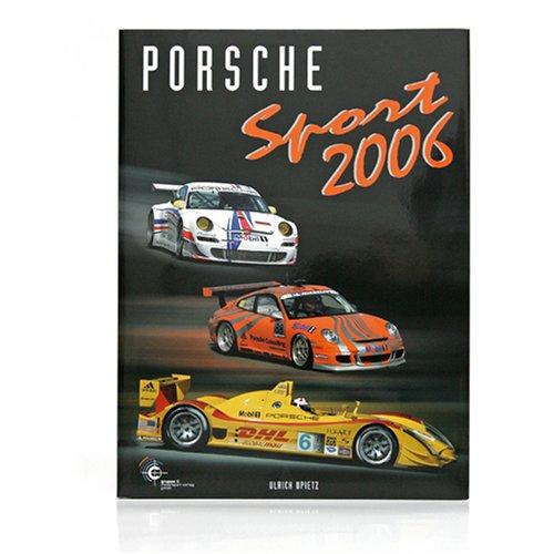 9783928540490: Porsche Sport 2006