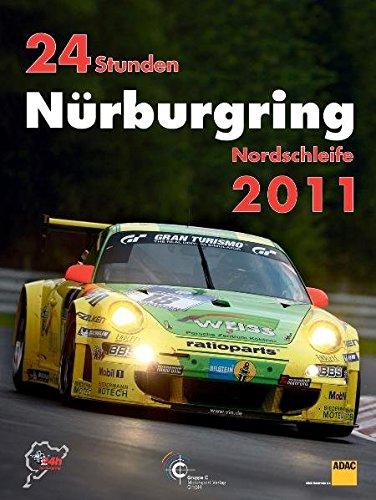 9783928540650: 24 Stunden Nürburgring Nordschleife 2011