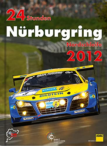 9783928540681: 24 Stunden Nürburgring Nordschleife 2012