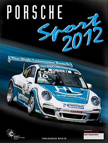 9783928540704: Porsche Sport 2012