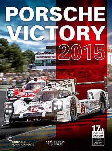 9783928540797: Porsche Victory 2015 in Le Mans