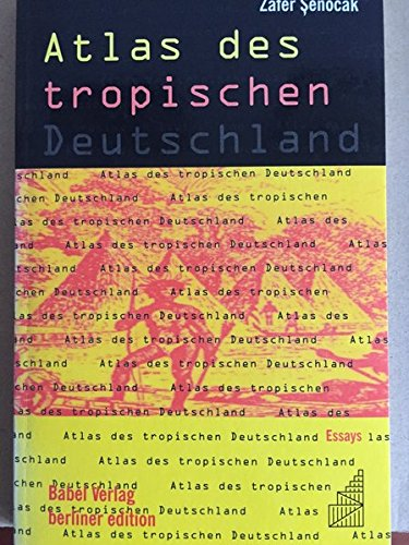 9783928551106: Atlas DES Tropischen Deutschland (Berliner Edition)