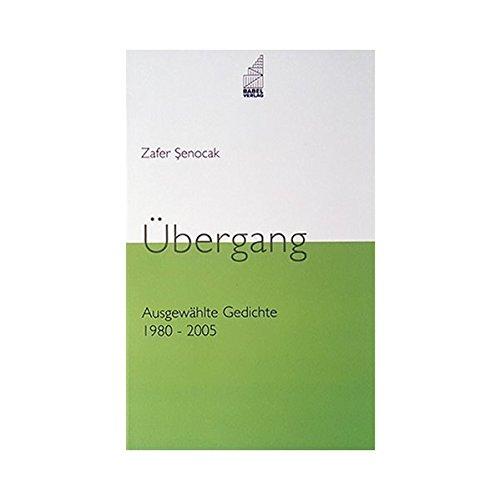 9783928551311: �bergang: Ausgew�hlte Gedichte 1980-2005