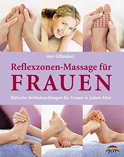 9783928554596: Reflexzonen-Massage für Frauen. Einfache Heilbehandlungen für Frauen in jedem Alter